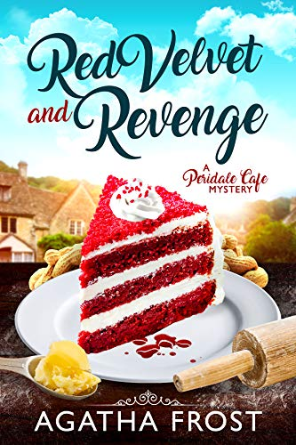 Red Velvet and Revenge (Peridale Cafe Cozy Mystery Book 16) by [Frost, Agatha]