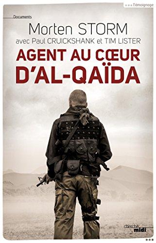 Agent au coeur d'Al-Qaïda (DOCUMENTS) (French Edition)