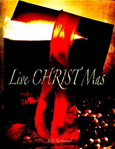 Live Christ Mas