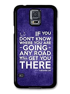 AMAF ? Accessories Cheshire Cat Alice in Wonderland Life Inspirational Quote case for Samsung Galaxy S5