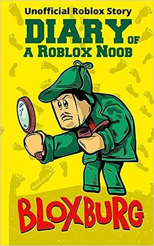 Diary Of A Roblox Noob Roblox Bloxburg Roblox Book 15 Kid - how to make a menu on roblox bloxburg free robux no