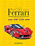 Ferrari All the Cars: a complete guide from 1947 to the present - New updated edition