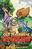 Old Testament Stories, Mark Lawrence, 0788007688