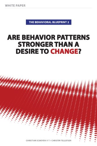 The behavioral blueprint 2 are behavior patterns stronger than a the behavioral blueprint 2 are behavior patterns stronger than a desire to change by malvernweather Gallery