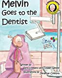 Melvin Goes to the Dentist (Melvin's Adventures) (Volume 3)