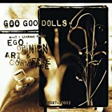 22 songsYou'd think that after reaching the heights of rock stardom and becoming mainstream enough to achieve three Grammy nominations, the Goo Goo Dolls would play it safe with a greatest-hits compilation. But this hits package totally ignores their...