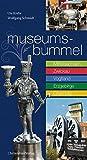Museumsbummel: Entdeckungen in Sachsen