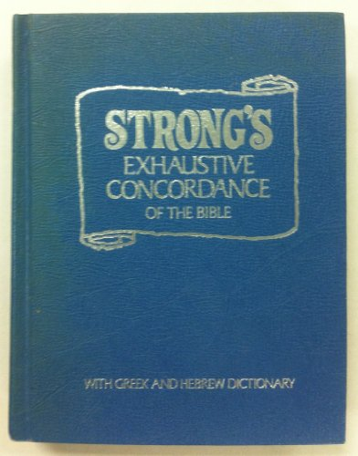 Book Strong Exhaustive Concordance Of The Bible With Greek