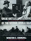 The Great Battles and Leaders of the Second World War: An Illustrated History by Sir Winston S. Churchill (1995-09-14)