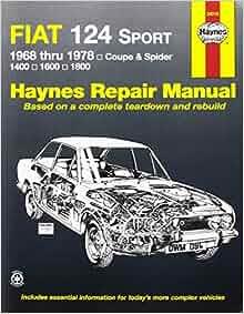 Fiat 124 sportspider 6878 haynes repair manuals haynes fiat 124 sportspider 6878 haynes repair manuals haynes 9780900550942 amazon books fandeluxe Choice Image