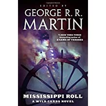 Mississippi Roll: A Wild Cards novel