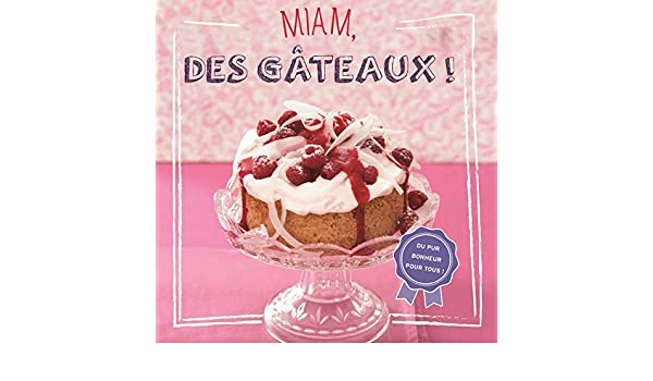 Miam, des Gateaux!: Amazon.es: Röhlich, Philipp: Libros en idiomas extranjeros
