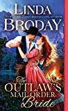 The Outlaw's Mail Order Bride (Outlaw Mail Order Brides)