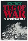 img - for Tug of War: The Battle for Italy, 1943-1945 by Dominick Graham (1986-07-01) book / textbook / text book