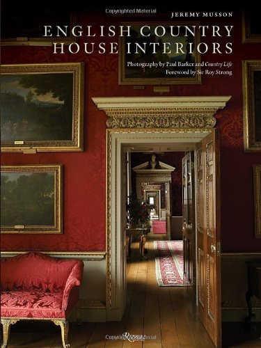 English Country House Interiors: Amazon.co.uk: Jeremy Musson, Paul Barker:  Books