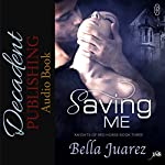 Saving Me: Knights of Red Horse, Book 3 | Bella Juarez