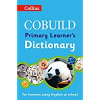 COBUILD Primary Learner's Dictionary: Age 7+ (Collins COBUILD Dictionaries for Learners)