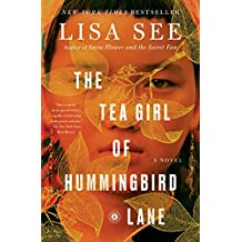 The Tea Girl of Hummingbird Lane: A Novel