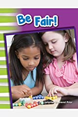 Be Fair! (Social Studies Readers : Content and Literacy) Kindle Edition