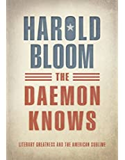 The Daemon Knows: Literary Greatness and the American Sublime