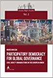Participatory Democracy for Global Governance : Civil Society Organisations in the European Union, Mascia, Marco, 2875740083