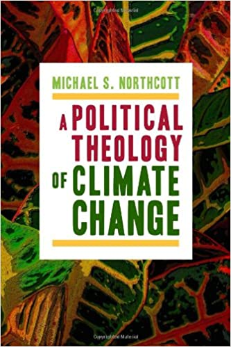 Amazon a political theology of climate change 9780802870988 amazon a political theology of climate change 9780802870988 michael s northcott books fandeluxe Images