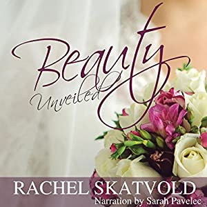 Beauty Unveiled Audiobook