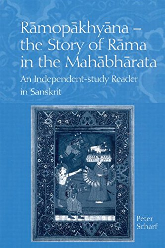 Ramopakhyana - The Story of Rama in the Mahabharata: A Sanskrit Independent-Study Reader by Brand: Routledge