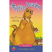 The Muffin Dragon (Serendipity Series)