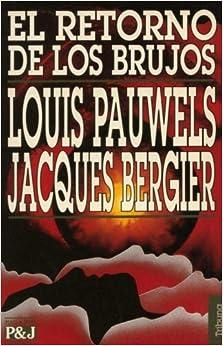 El Retorno de Los Brujos (Spanish Edition)