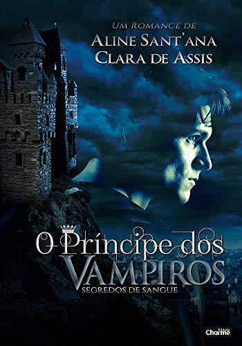 O Príncipe dos Vampiros: Segredos de Sangue