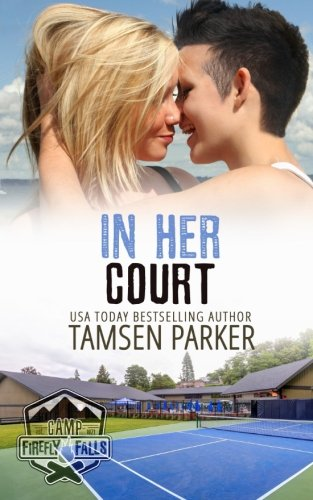 In Her Court (Camp Firefly Falls) (Volume 18)