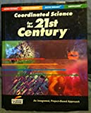 Coordinated Science for the 21st Century Student Edition, National Science Foundation, 1585913537