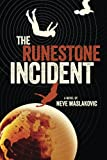 The Runestone Incident, Neve Maslakovic, 1477849505