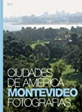 img - for Montevideo, Uruguay (English and Spanish Edition) book / textbook / text book
