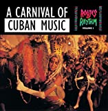 A Carnival of Cuban Music: Routes of Rhythm