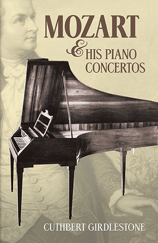 Mozart and His Piano Concertos (Dover Books on Music)