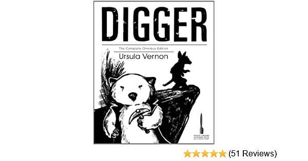 Digger: The Complete Omnibus Edition: Ursula Vernon: 9781936689323