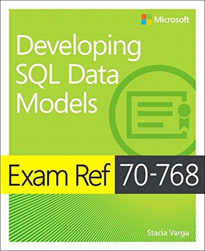 Exam Ref 70-768 Developing SQL Data by Microsoft Press