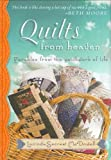 img - for Quilts from Heaven: Parables from the Patchwork of Life book / textbook / text book