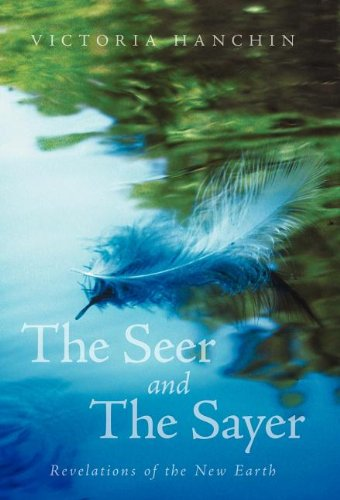 Download The Seer and the Sayer: Revelations of the New Earth pdf epub