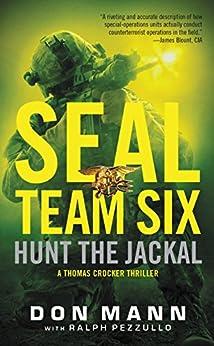 SEAL Team Six: Hunt the Jackal by [Mann, Don]