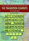 The Transition Elements, Mary-Lane Kamberg, 1435853326