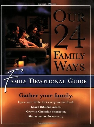 (By Clay Clarkson Our 24 Family Ways: Family Devotional Guide [Paperback])