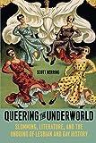 Queering the Underworld: Slumming, Literature, and