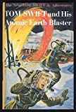 img - for Tom Swift and His Atomic Earth Blaster book / textbook / text book
