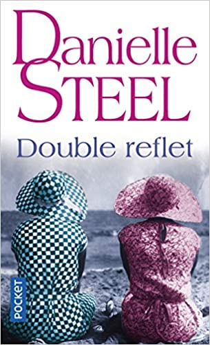 Double Reflet Danielle Steel 9782266207577 Amazon Com Books
