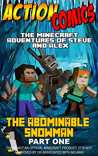 Action Comics: The Minecraft Adventures of Steve and Alex: The
