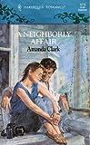 A Neighborly Affair, Amanda Clark, 0373032196
