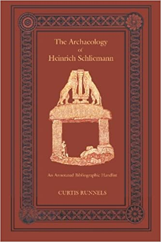 The Archaeology of Heinrich Schliemann: An Annotated Bibliographic Handlist